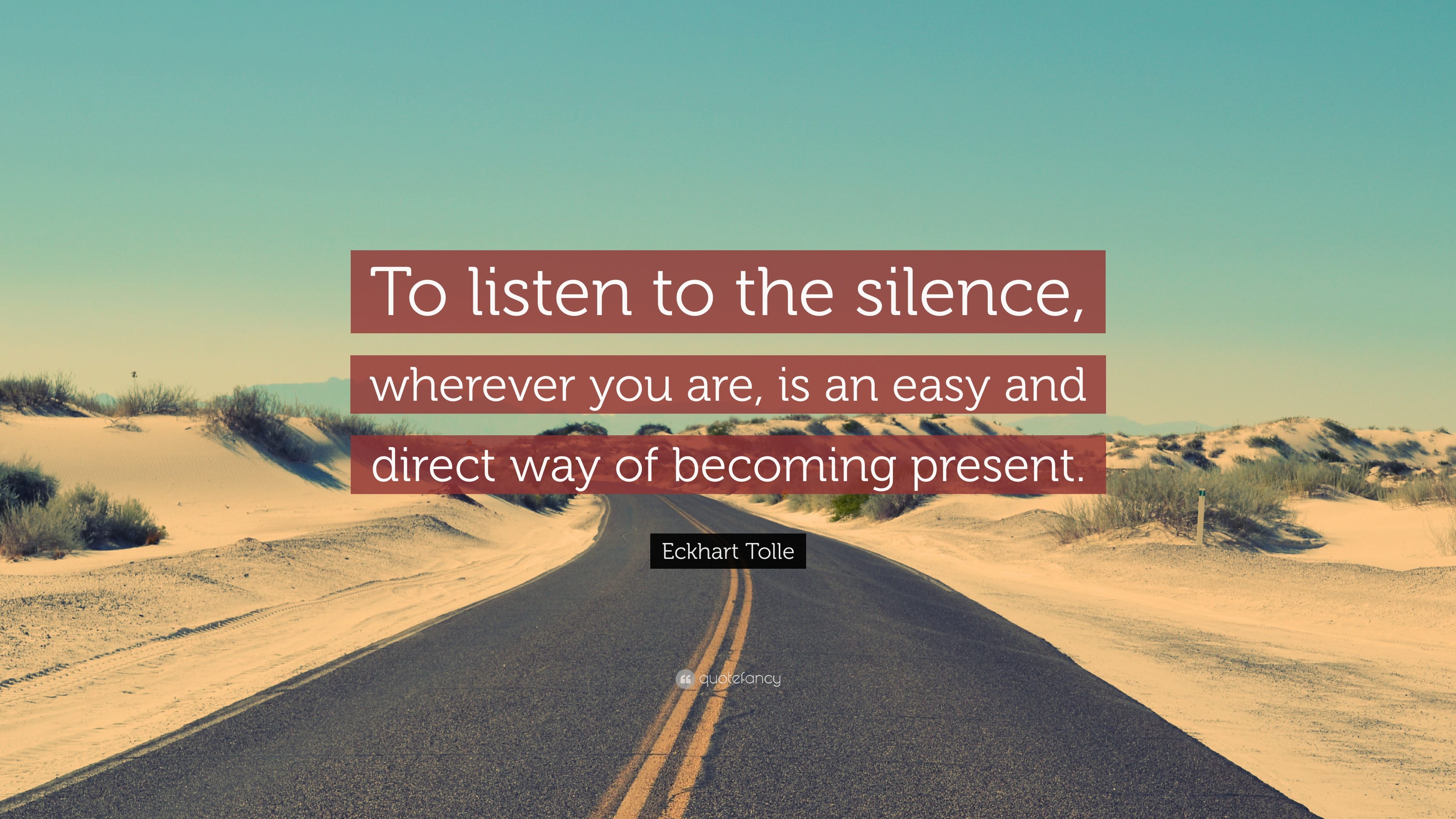 1897725-Eckhart-Tolle-Quote-To-listen-to-the-silence-wherever-you-are-is