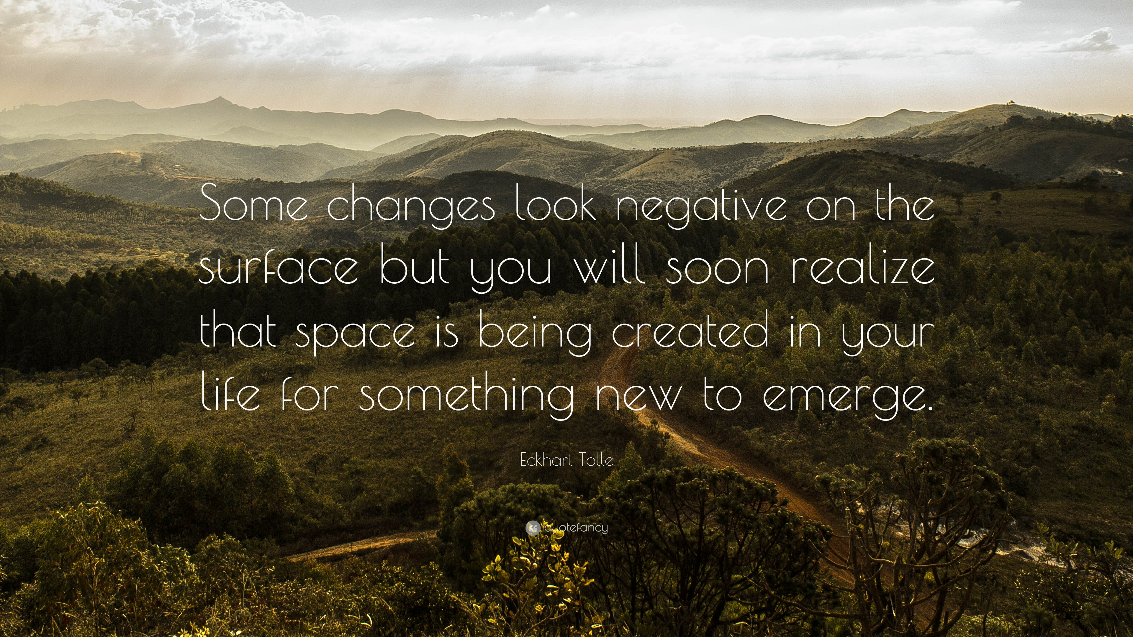 2776-Eckhart-Tolle-Quote-Some-changes-look-negative-on-the-surface-but